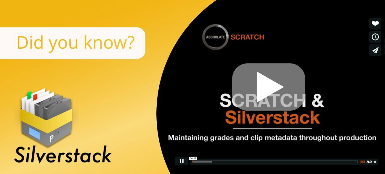 LiveGrade Pro, Silverstack + Assimilate Scratch: One Seamless Workflow