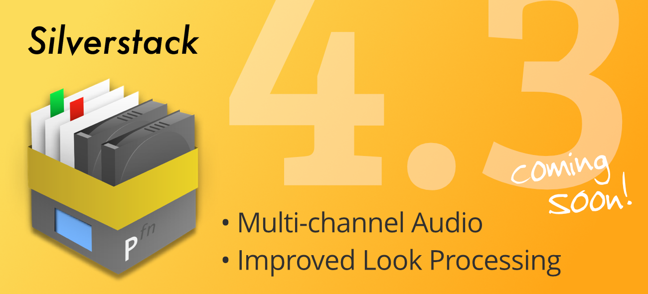 Announcing Silverstack 4.3 With Audio Support and Look Processing