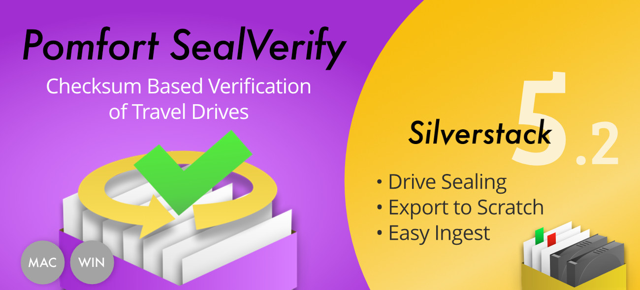 Pomfort SealVerify and Silverstack 5.2 Are Here!