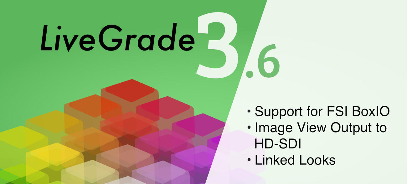 Brand New: LiveGrade 3.6