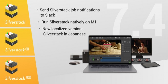 Version 7.4 of Silverstack/XT and Silverstack Lab Released