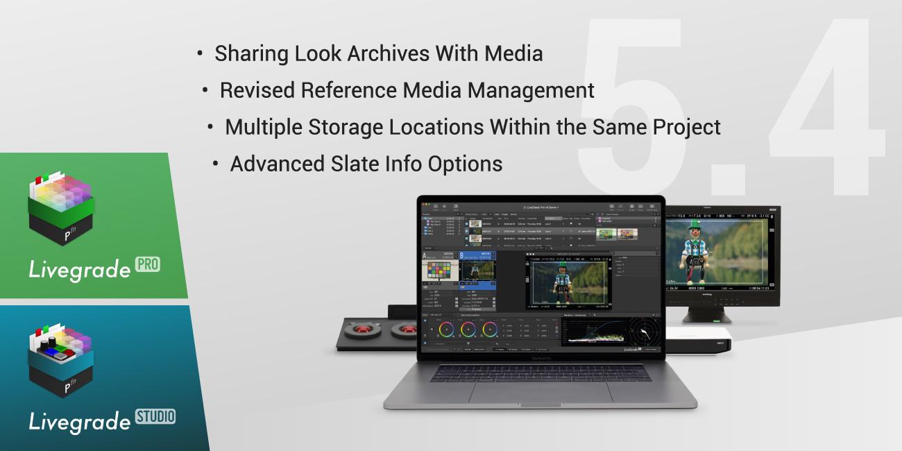 Version 5.4 of Livegrade Pro and Studio Released